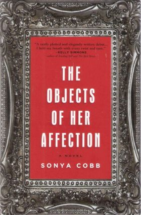 The Objects of Her Affection. Sonya Cobb