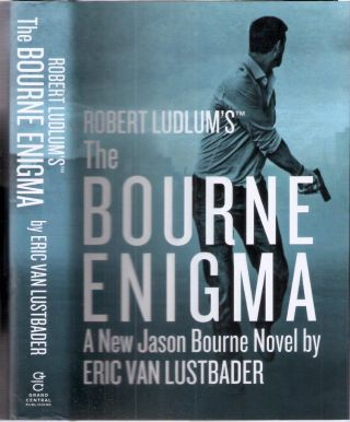 The Bourne Enigma ; Jason Bourne #13. Robert Ludlum, Eric Van Lustbader