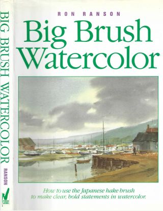 Big Brush Water Color. Ron Ransom