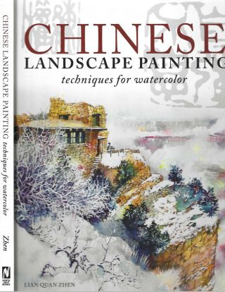 Chinese Landscape Painting Techniques for Watercolor. Lian Quan Zhen