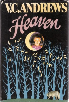 Heaven. V. C. Andrews