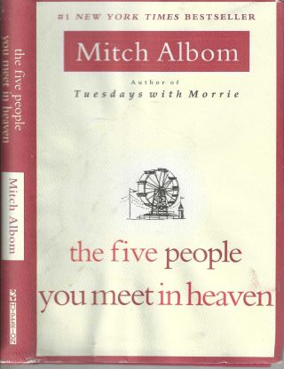 The Five People You Meet In Heaven. Mitch Albom