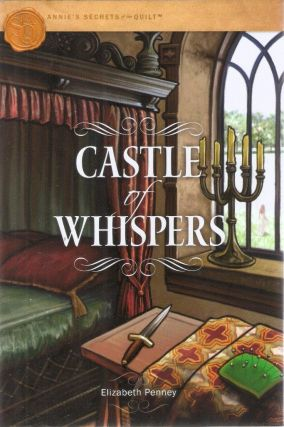 Castle Of Whispers (Annie's Secrets of the Quilt