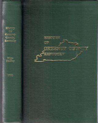 History of Greenup County Kentucky. Nina Mitchell Biggs, Mabel Lee Mackoy