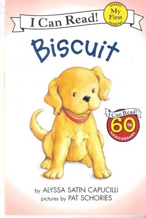 Biscuit; I Can Read. Alyssa Satin Capucilli