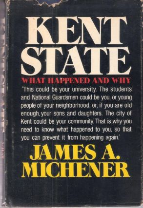 Kent State: What Happened and Why. James Michener