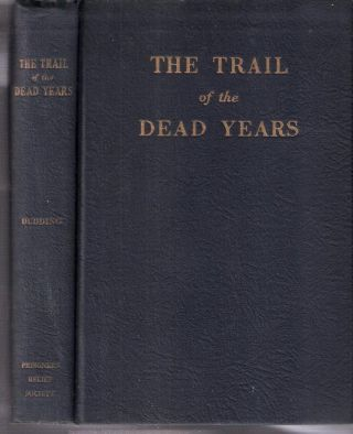 The Trail of the Dead Years. Earl Ellicott Dudding