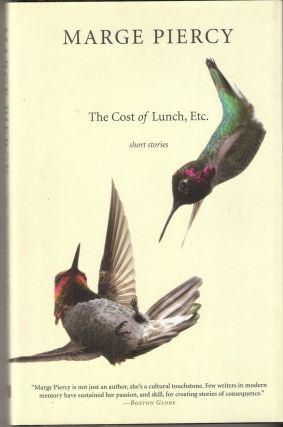 The Cost of Lunch, Etc. Short Stories. Marge Piercy