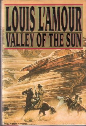 Valley of the Sun Frontier Stories. Louis L'Amour