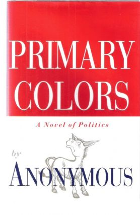Primary Colors. Anonymous