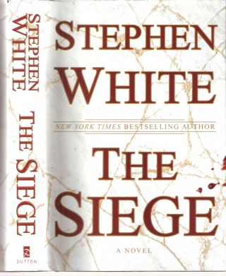 The Siege; Alan Gregory #17. Stephen White