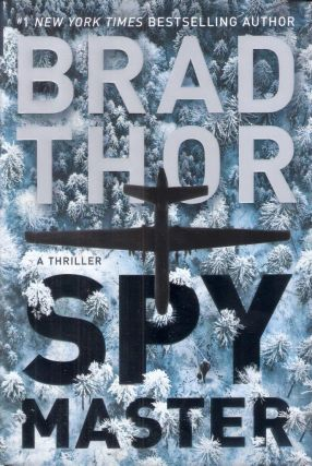 Spy Master Scott Harvath #18. Brad Thor