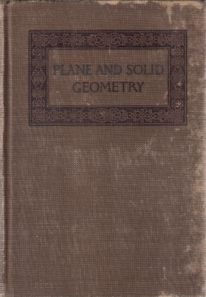 Plane and Solid Geometry. George Wentworth, David Eugene Smith