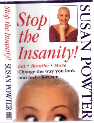 Stop the Insanity. Powter